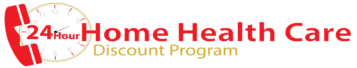 24Hour Home Health Care Discount Program